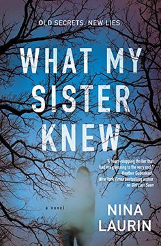 What My Sister Knew Grand Central Publishing