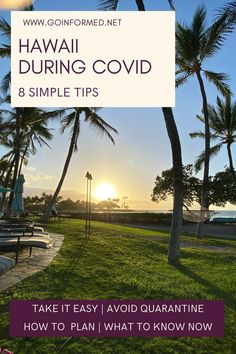 Take the stress out of your Hawaii vacation with these simple tips for travel during COVID-19. From GoInformed.net/Hawaii2021