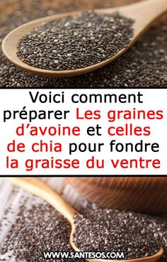 Voici comment préparer Les graines d'avoine et celles de chia pour fondre  la graisse du ventre #grainesd'avoine #chia #gaisseabdominale #perdredupoids Cellulite Remedies, Body Challenge, Diet And Nutrition, Natural Remedies, Food And Drink, Health Fitness, Weight Loss, Healthy Recipes, Cooking