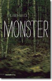 Benjamin Maack: Monster