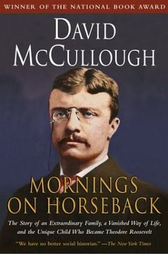 A biography covering the early life of Theodore Roosevelt, from his childhood through his years as a Dakota rancher, this book is also a fascinating account of the entire colorful Roosevelt family and the times in which they lived. I could hardly put it down.