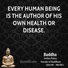 I don't care for Buddha, but it IS true, nonetheless