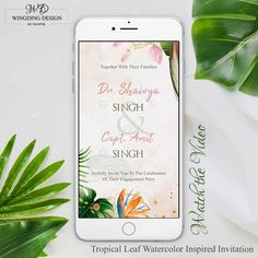 Watercolour style engagement invitation inspired from tropical leaf and flowers with photo and music. Any design wishes; Contact Us. Designer Swapnil- NIFT Alumni  www.wingdingdesign.com