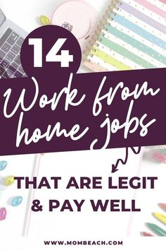 Looking for legit and well paying work from home jobs? You have come to the right place! Here are 14 real work from home jobs. #workfromhome #workfromhomejobs #makemoneyonline #makemoneyfromhome #makemoneyathome #legitjobs #legitimateworkfromhomejobs