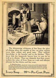 1912 Ad Ivory Soap Fine Linen Washer Ladies Tea Party Servant Victorian Women | eBay