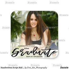 Shop Handwritten Script Add Your Photo Graduation Square Sticker created by Fine_Art_Photography. Photo 2017, Graduation Party Supplies, Easy Peel, 2017 Photos, Custom Stickers, Handwriting, Your Photos, Script, Activities For Kids