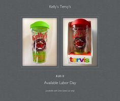 Kelly's Tervis Tumblers were a big hit over the Labor Day weekend Holiday