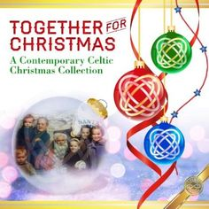 Together For Christmas: A Contemporary Celtic Coll - Together For Christmas: A Contemporary Celtic Coll