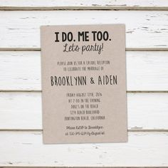 Printable Elopement Reception Invitation I Do Me Too We Eloped Lets Party Reception Only Got Hitched Tied the Knot Rustic Casual Wedding Reception, Elopement Reception, Reception Ideas, Reception Party, Elopement Party, Wedding Venues, Reception Invitation Wording, Wedding Invitations, Invitation Ideas