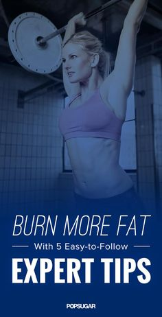 Top straightforward tips from nutritionists and fitness experts that can help you burn more fat and see real results.