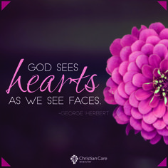 "George Herbert | ""God sees hearts as we see faces."" ‪#‎Truth‬ ‪#‎GodIsGood‬ ‪#‎Believe‬"