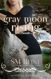 """(By New York Times and USA Today Bestselling Author SM Reine! Reading the Paranormal: """"...a little bit dark, a little bit angsty...[with] wonderful world building."""" Gray Moon Rising has 4.1 Stars with 888 Reviews on Goodreads)"""