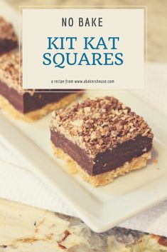 No bake Kit Kat Squares! There is a wafer cookie crust on the bottom, layered next with a chocolate and condensed milk, and topped with a kit kat crumbs. No baking required-- just the microwave and the refrigerator make these beauties!