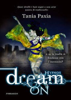 "Words of books: Italian reports • 68 | ""Dream on"" di Tania Paxia"