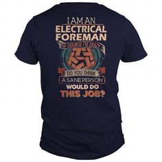Awesome Tee  ELECTRICAL FOREMAN Shirts & Tees