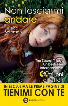 L'inizio della trilogia, #TheSecretTrilogy, #newadult di Jessica #Sorensen - Non lasciarmi andare