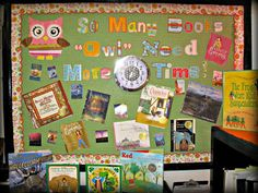 "Owl Bulletin Board:  So Many Books, ""Owl"" need More Time"