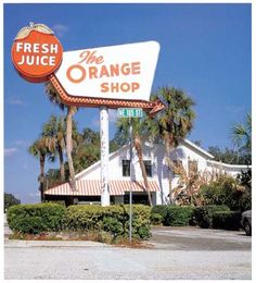 orange shop...I remember stopping here w/my Mom,Daddy and sister on the way to Starke Old Florida, Vintage Florida, Florida Travel, Beach Travel, Florida Usa, Restaurants In Paris, Miami Vice, Real Madrid, Lakeside Resort