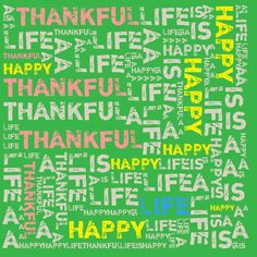 """A thankful life is a happy life. (Excerpt from """"Imagine Happiness"""" book by, Bobby Schuller.) http://www.hourofpower.org"""