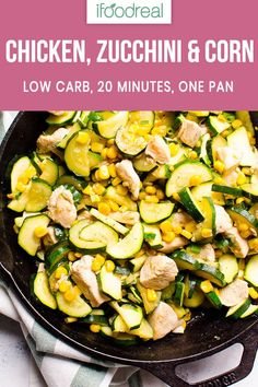 This Garlic Chicken Zucchini and Corn Recipe is a 20 minute healthy weeknight dinner that was inspired by my Ukrainian roots. Low carb, easy and one pan deliciousness! #ifoodreal #cleaneating #healthy #zucchini #chicken #dinner #lowcarb #keto