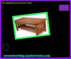 Free Woodworking Furniture Plans 184009 - Woodworking Plans and Projects!