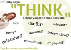 Dr Libby says 'THINK before you send out that post' #savesocialmedia