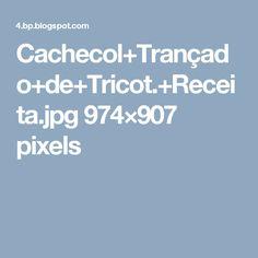 Cachecol+Trançado+de+Tricot.+Receita.jpg 974×907 pixels