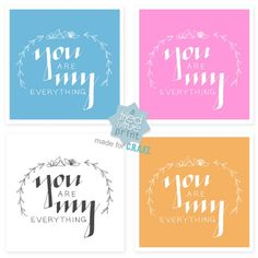 FREE You are my everything valentines printables