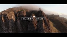 'Beautiful Scotland', A Drone's-Eye View of the Scenic Beauty of Scotland