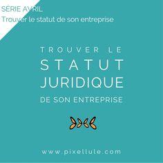 Trouver le statut juridique de son entreprise - Pixellule