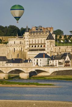 Hot Air Balloon experience over the Loire Valley Amboise, France Beautiful Castles, Beautiful Places, Loire Valley France, Paris, Belle France, French Castles, Cities, Famous Castles, Visit France