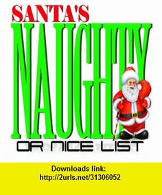 Santas Naughty or Nice List, iphone, ipad, ipod touch, itouch, itunes, appstore, torrent, downloads, rapidshare, megaupload, fileserve