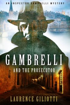 Gambrelli And The Prosecutor | Laurence Giliotti | 9780990926610 | NetGalley