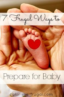 Babies are adorable, but they can be awfully expensive! Check out these tips for frugal ways to prepare for baby.