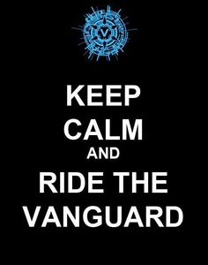 Keep Calm And Ride The Vanguard