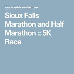 Sioux Falls Marathon And Half 5K Race Running