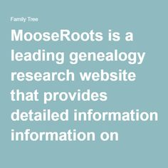 MooseRoots is a leading genealogy research website that provides detailed information on more than 1 billion historical genealogical records. It is completely free to use. It is also a FamilySearch compatible computer app.