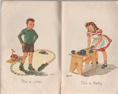 "John and Betty, Victorian School Reader. ""The Earliest Reader for the Little Ones."""