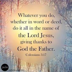 God quotes from the bible: colossians (kjv). Biblical Quotes, Religious Quotes, Spiritual Quotes, Scripture Verses, Bible Verses Quotes, Bible Scriptures, Giving Thanks To God, Daily Inspiration Quotes, Spiritual Inspiration