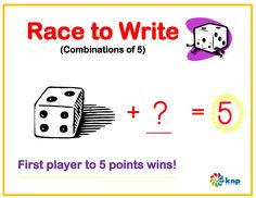 """Race to Write (Combinations for 5)"" - Write what number goes with another number to make 5. Supports learning Common Core Standards: 0-K.OA.5, 0-K.OA.3 [KNP Task # S 2207.1]"