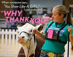 Livestock motivation by Ranch House Designs. Farm Life Quotes, Cow Quotes, Horse Quotes, Livestock Judging, Livestock Farming, Showing Livestock, Country Girl Life, Country Girl Quotes, Country Girls