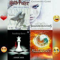 Quale libro vi piace di più? ⚡  ❤ Harry Potter e i doni della morte  Shadowhunter Signora della Mezzanotte   Twilight Breaking Dawn   Allegiant   TUTTE 4   NESSUNO   ⚡Hermione⚡