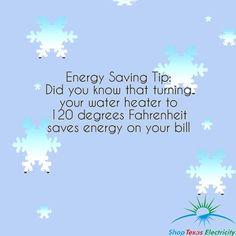 Water Heater Energy Saving Tip Energy Saving Tips, Save Energy, Did You Know, Knowing You, Water, Water Water, Aqua