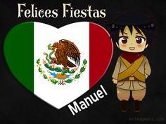 México Felices Fiestas Patrias Manuel - Imágenes Tarjetas Postales con Nombres   Feliz Cumpleaños