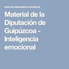 Material de la Diputación de Guipúzcoa - Inteligencia emocional