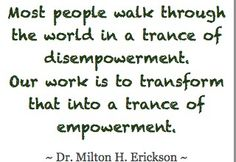 True words from Dr. Milton Erickson #MiltonErickson #quotes #hypnosis