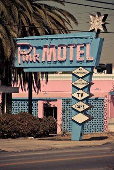Pink Motel...