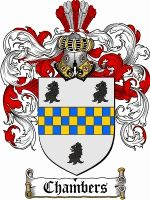 Chambers Family Crest / Chambers Coat of Arms. Husband's 6th great, James Chambers, born 1728 in Argyll, Scotland. Died age 100, in Owen Co., IN., USA.
