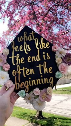 What feels like the end is often the beginning #graduationcap #graduation #decorating