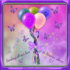 Sending Balloons To Heaven Filed With Love My Angel Birthday In Mom Sister